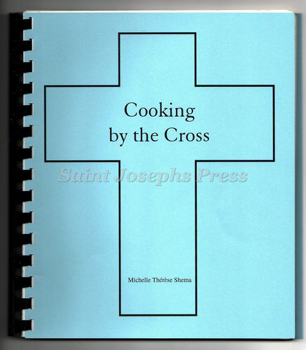 Cooking by the Cross Cookbook